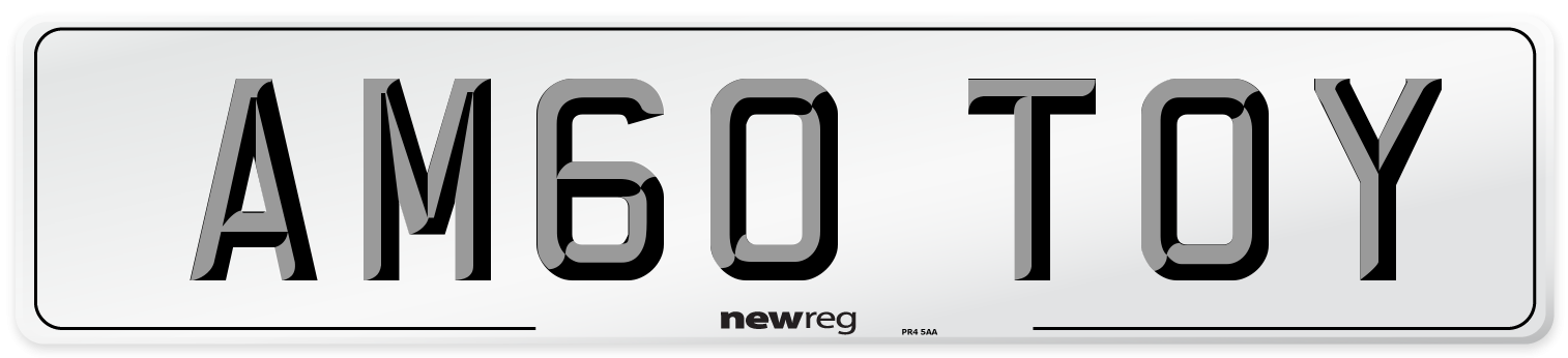 AM60 TOY Number Plate from New Reg