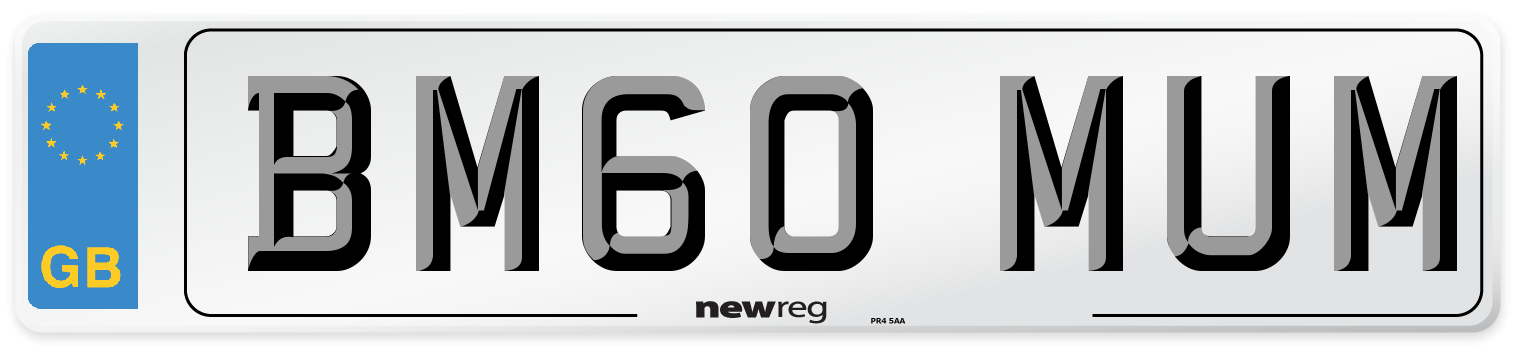 BM60 MUM Number Plate from New Reg