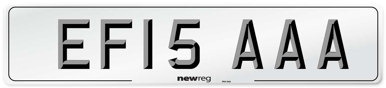EF15 AAA Number Plate from New Reg