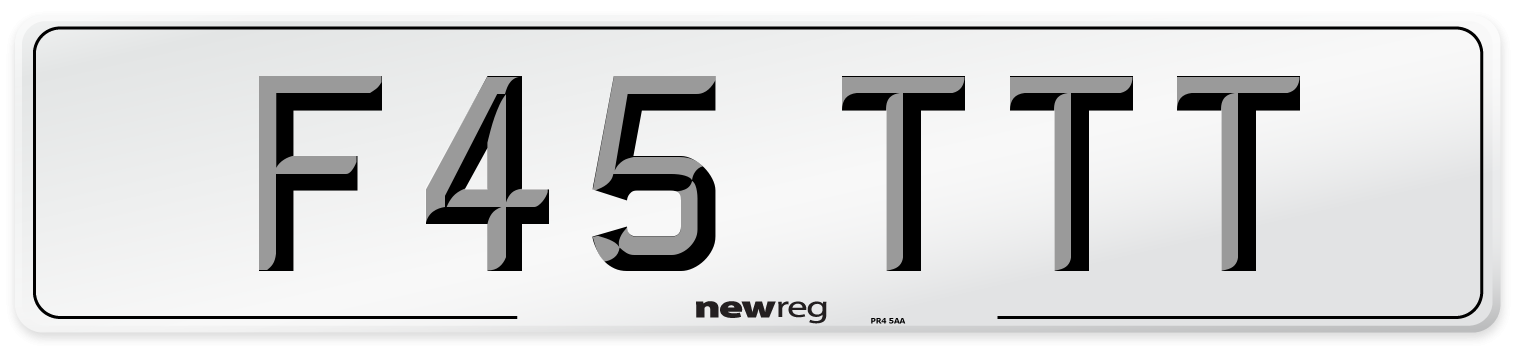 F45 TTT Number Plate from New Reg