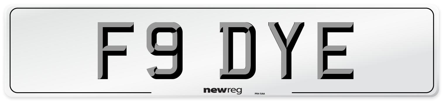 F9 DYE Number Plate from New Reg