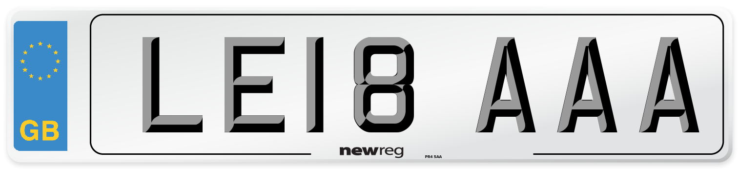 LE18 AAA Number Plate from New Reg