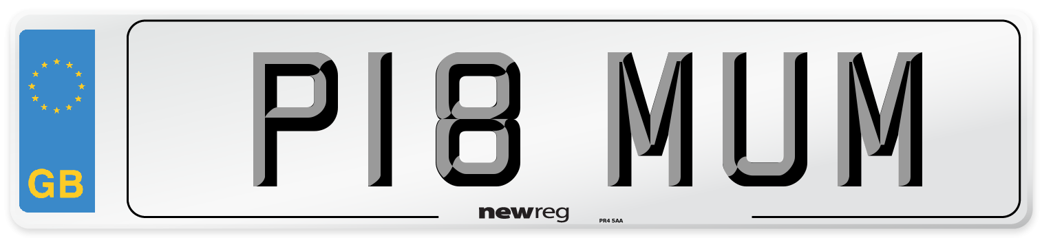 P18 MUM Number Plate from New Reg