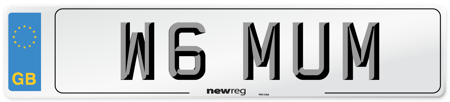 W6 MUM Number Plate from New Reg