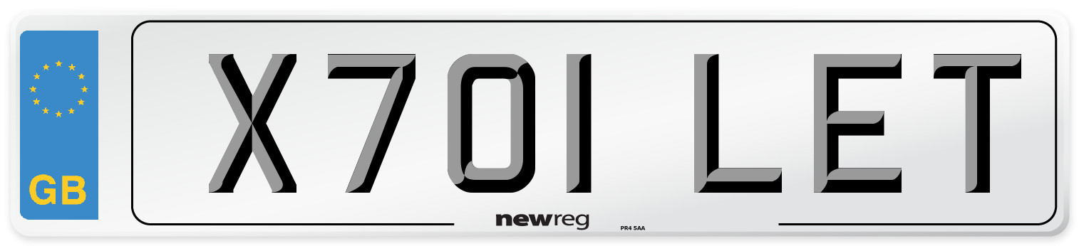 X701 LET Number Plate from New Reg